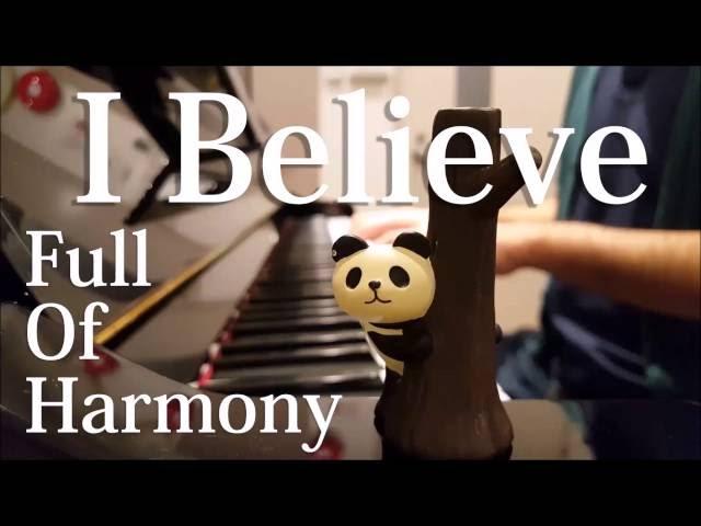 【ピアノ弾き語り】 I Believe/Full Of Harmony(猟奇的な彼女 主題歌)(covered by ふるのーと)