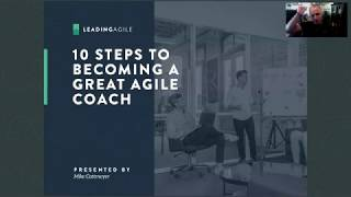 The 10 Steps to Becoming a Great Agile Coach