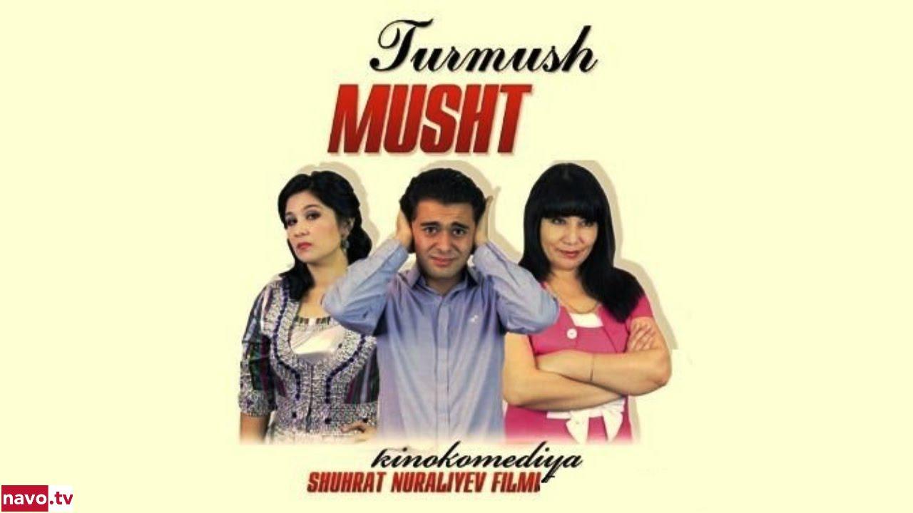 Turmush musht (uzbek kino) | Турмуш мушт (узбек кино)