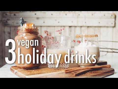 Video 3 VEGAN HOLIDAY DRINKS  * HAZELNUT HOT CHOCOLATE * BAILEY'S * EGG NOG | hot for food