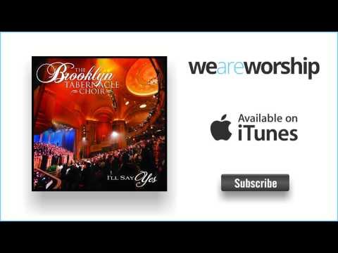 The Brooklyn Tabernacle - Worthy Is the Lamb