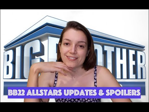 Big Brother 22 All Stars Updates & Spoilers 08/08/20