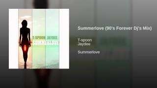Summerlove (90's Forever Dj's Mix)