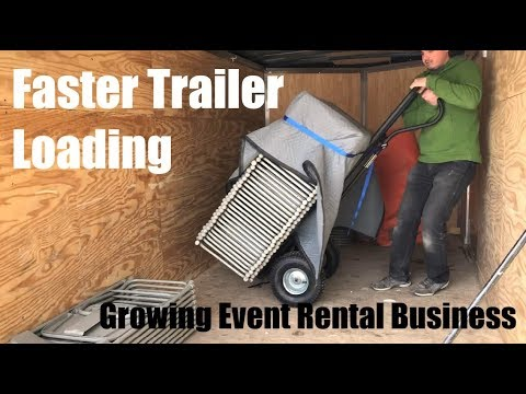 Faster Trailer Loading - Growing Event Rental Business - Could of executed this with more grace!