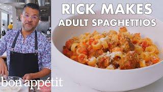 Rick Makes Adult SpaghettiOs | From the Test Kitchen | Bon Appétit