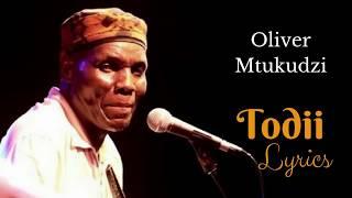 Oliver Mtukudzi    Todii (Translation Lyrics)