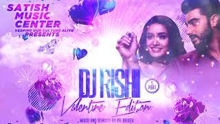 Dj Rishi Valentine Edition Part 5 Promo 2018