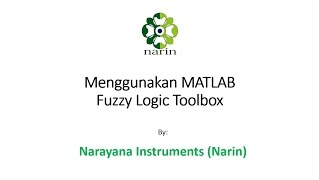 Tutorial 3 - Menggunakan MATLAB Fuzzy Logic Toolbox