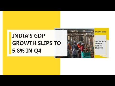 India's GDP growth slips to 5.8 percent in Q4