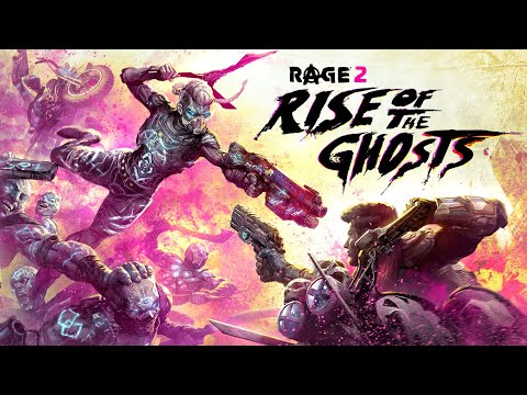 RAGE 2 – Rise of the Ghosts Official Launch Trailer thumbnail