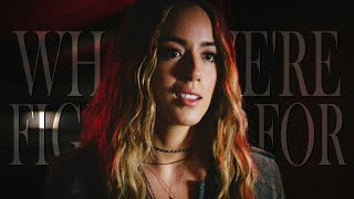 Daisy Johnson | What We're Fighting For (AoS)