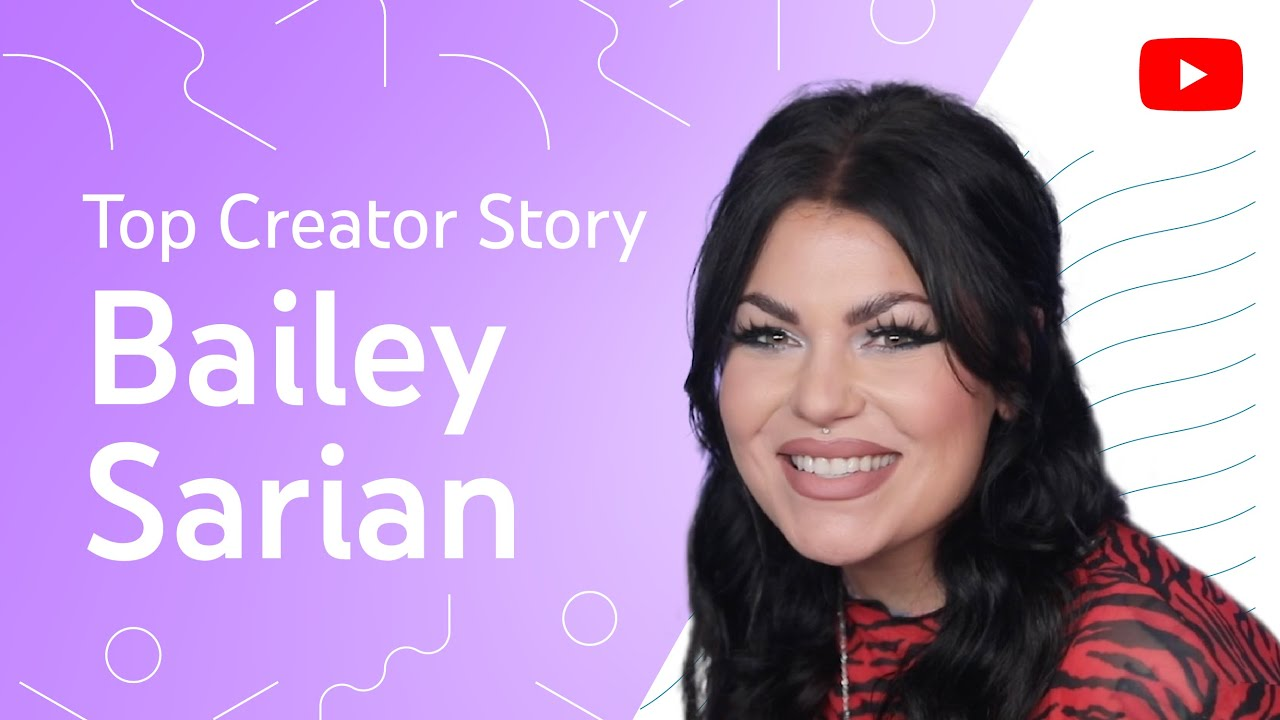 How Bailey Sarian Reached 2 Million Views Per Video