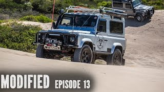 Modified Land Rover Defender 90, Modified Episode 13