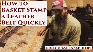 How To Basket Stamp A Leather Belt Quickly