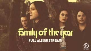 Family of the Year [Official Full Album Stream]