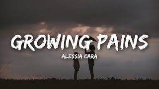 Alessia Cara   Growing Pains (Lyrics)