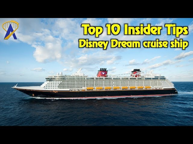 10 Insider Tips for sailing the Disney Dream cruise ship