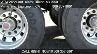 2014 Vanguard Reefer Trailer  - for sale in Fontana, CA 9233