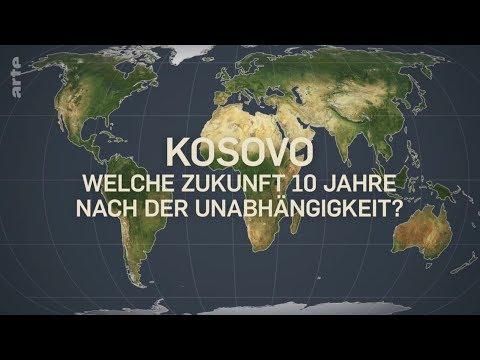 Kosovo - welche Zukunft zehn Jahre nach der Unabhängigkeit? (Mit offenen Karten, arte, 15.09.2018)