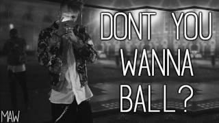 Machine Gun Kelly - Wanna Ball (With Lyrics)