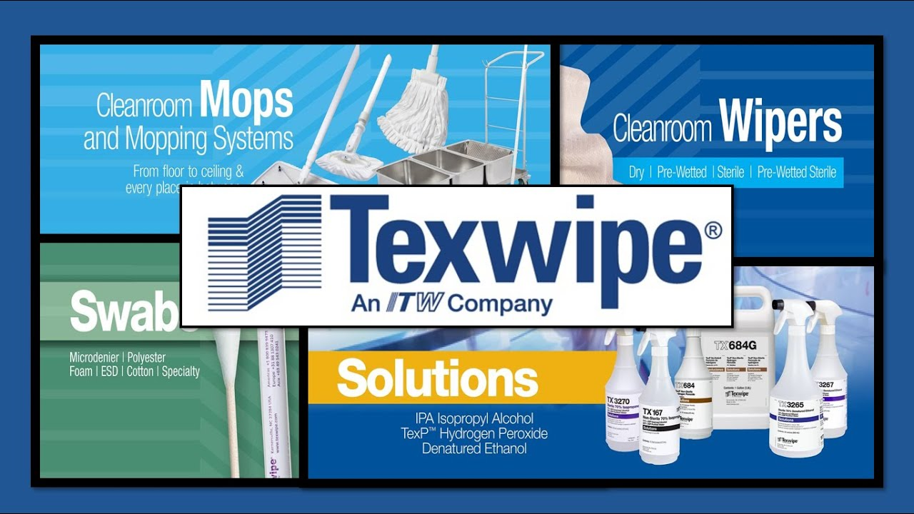 Texwipe, The Leader in Critical Cleaning Products