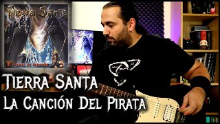 La Cancion Del Pirata – Tierra Santa