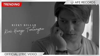 Rizky Billar - Kini Hanya Tentangmu (Official Lyric Video)