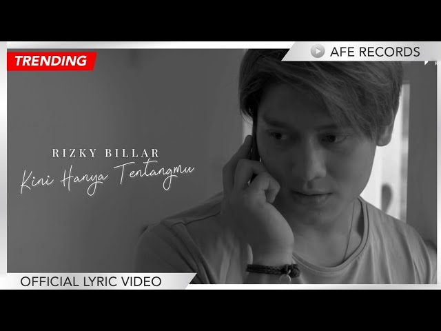 Rizky Billar - Kini Hanya Tentangmu (Official Lyric Video)