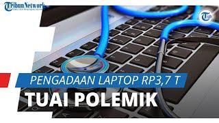 Pengadaan Laptop Rp3,7 Triliun untuk Sekolah Jadi Sorotan karena Tak Sesuai Spesifikasi