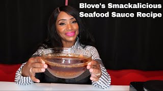 Blove's Smackalicious Seafood Sauce Recipe