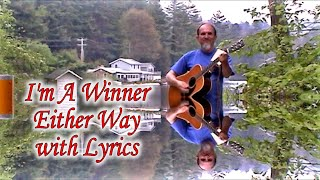 I'm a Winner Either Way with Lyrics A Gospel Song sung by