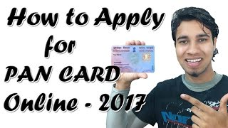 How To Apply For PAN CARD Online – 2017 New Method