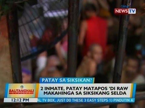 [GMA]  BT: 2 inmate, patay matapos 'di raw makahinga sa siksikang selda sa Cavite