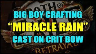 """Path of Exile: Crafting """"Miracle Rain"""" - Big Boy CoC Bow - Happy New Years!"""
