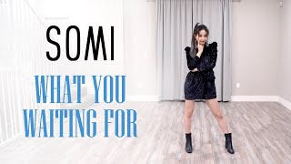SOMI - 'What You Waiting For' Dance Cover | Ellen and Brian