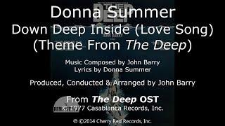 """Donna Summer - Down Deep Inside (A Love Song) LYRICS Remastered """"The Deep"""" OST 1977"""