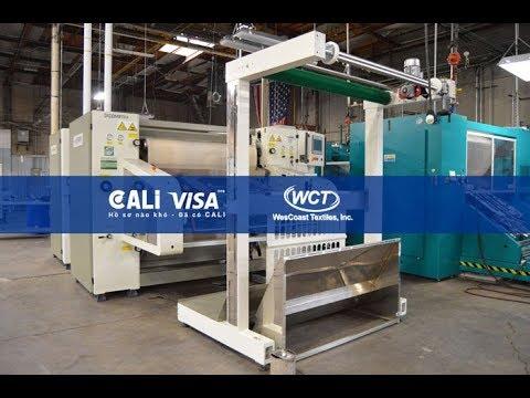 Tham quan nhà máy dệt WesCoast Textiles trụ sở tại Garden Grove -EB3 Visa | calivisa.vn