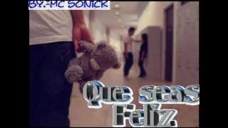 Que Seas Feliz - Mario Cortes AKA Mc Sonick (VALLERO Records) ♥♥♥ RAP Romantico 2019 ♥♥♥ + LETRA
