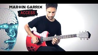 Martin Garrix - Access (Guitar Cover)