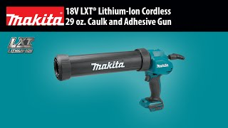 MAKITA 18V LXT® 29 oz. Caulk and Adhesive Gun (Tool Only) - Thumbnail