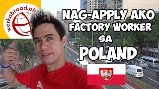 NAG APPLY AKO FACTORY WORKER SA POLAND