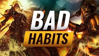 3 Bad Habits That Will Stop You From Climbing Episode 5 - League of Legends Season 9 Tips