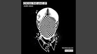 Cross the Line (Original Mix)