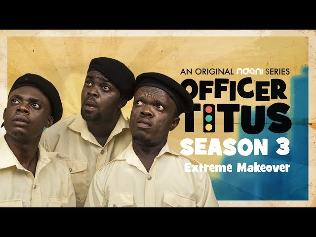 Oga Titus & The Gang Get An Extreme Makeover