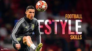 Football Freestyle Skills 2019 #2   HD