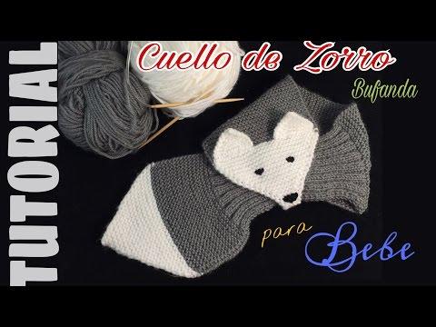 BUFANDA o CUELLO de ZORRO para bebes y niños en 2 AGUJAS