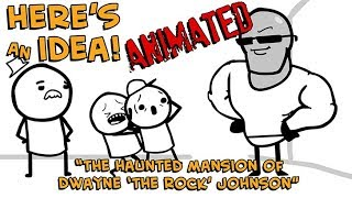 "The Haunted Mansion of Dwayne ""The Rock"" Johnson - Here"