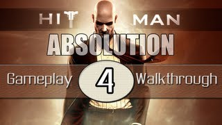 Hitman Absolution Gameplay Walkthrough - Part 4 - King Of Chinatown