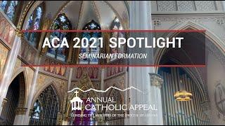 ACA 2021 Spotlight | Seminarian Formation