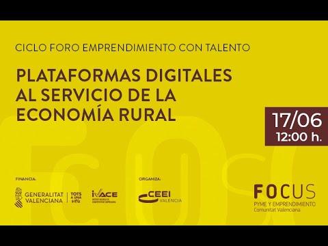 Plataformas digitales al servicio de la economía rural[;;;][;;;]